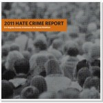 Hate Crime Report 2011