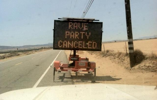 The Sheriff's Department prevented the first rave from happening by placing several signs like this one throughout the desert. (Courtesy LASD)