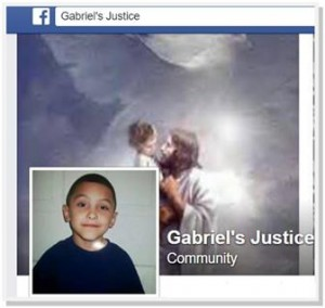 Gabriel's Justice was created to call for changes in the social work and child welfare systems in light of the Palmdale boy's death. View the Facebook page here.