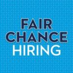 """Fair chance"" at employment for people with criminal records"