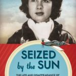 """Seized by the Sun"" author at Joe Davies Heritage Airpark Tuesday"
