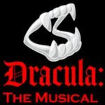 """Dracula the Musical"" opens this weekend at The Palmdale Playhouse"
