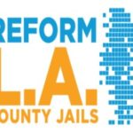'Reform L.A. Jails' initiative will wait for 2020 vote
